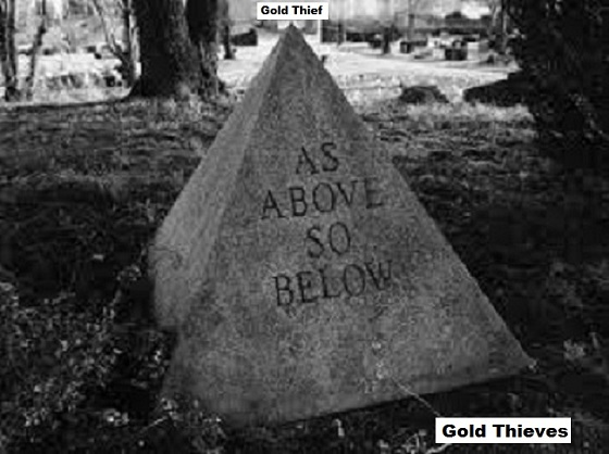 AS ABOVE GOLD THIEVES 560
