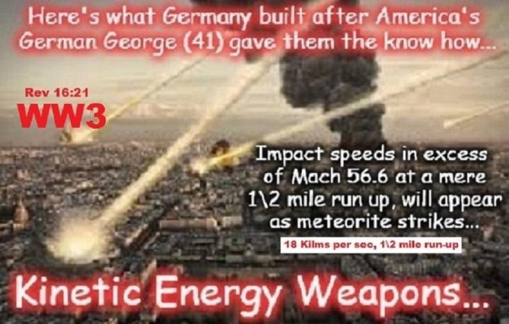 Kinetic energy weapons ~ 56.6 x 18 Klms per sec ~ Rev 16-21 BEST