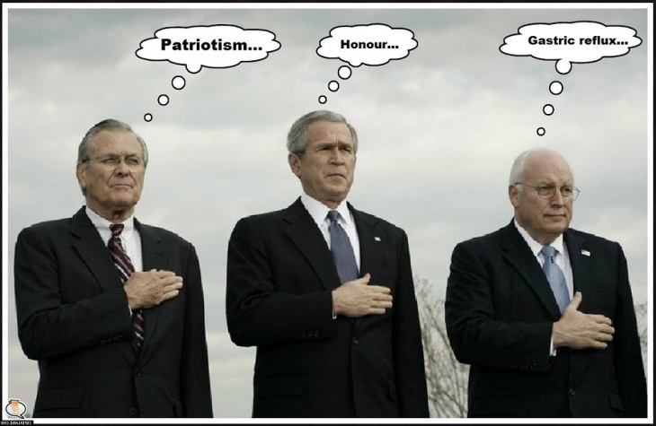 Cheney Bush Rumsfeld patriotism honour gastric re-flux