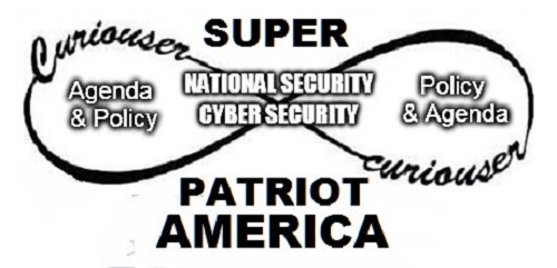 Agenda and policy ~ Patriot Act Cyber Security ~