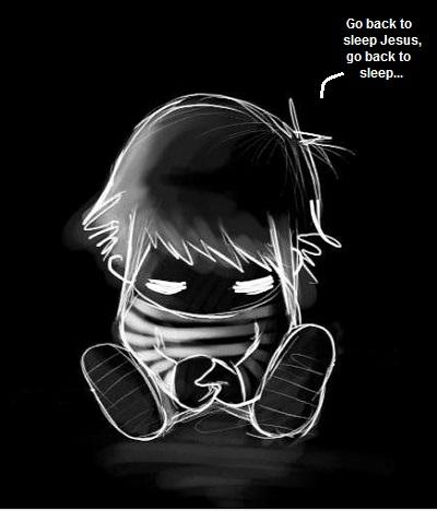 sad-boy ~ Go back to sleep Jesus