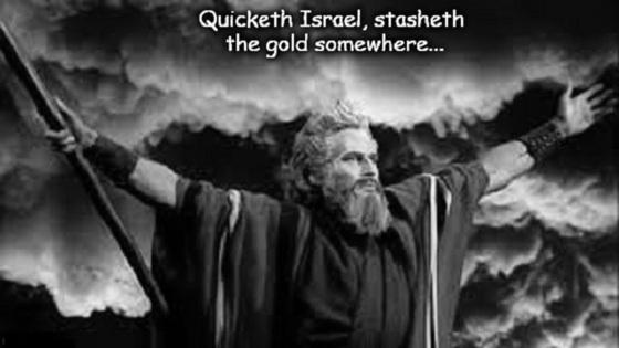Moses Israel stasheth the gold 560