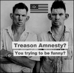 treason-amnesty-inbred-hillbily 300