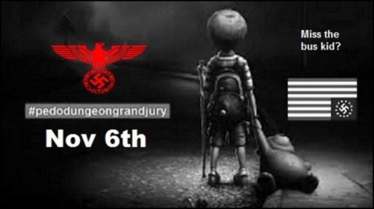 Miss the Bus pedo dungeon grand jury Nov 6 Nazi 800