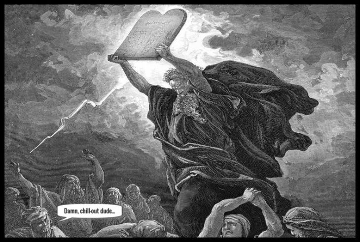 Moses 10 commandments and the anger thing ~ Chill out