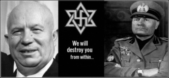 khrushchev and mussolini ~ destroy you from within 490