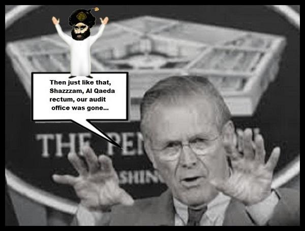 Rumsfeld Al Qaeda rectum, our audit office was ISLAMIC 600