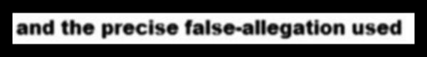 Precise false allegation