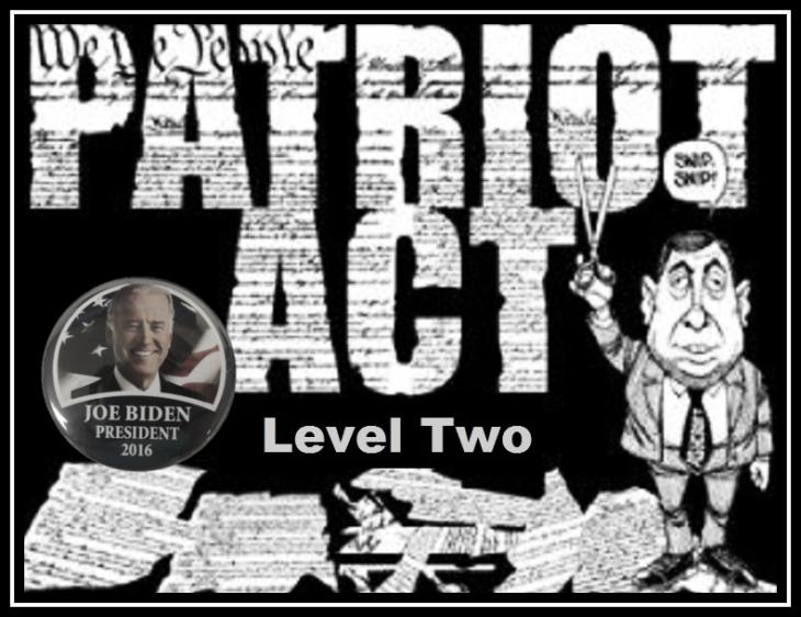 Patriot Act Level Two Joe Biden 2016 ALTERNATIVE Large