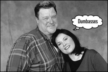 Roseanne Dan dumbasses 560