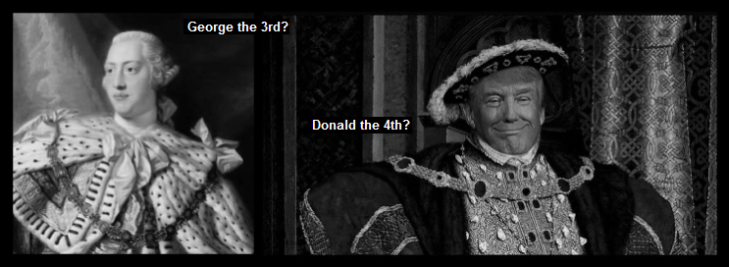 King George 3rd King Donald the 4th Trump