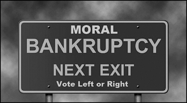 Moral bankruptcy next exit, vote left or right 600