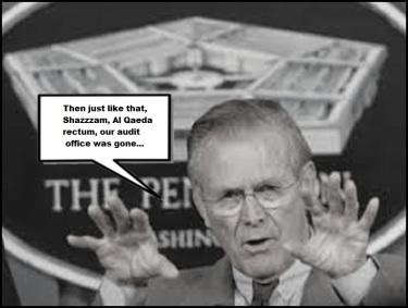Rumsfeld Al Qaeda rectum, our audit office was gone