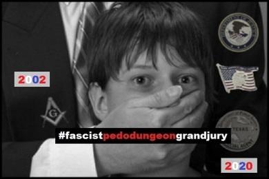 FASCIST PEDO DUNGEON GRAND JURY 2002 - 2020 x 600