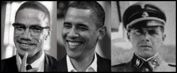 Malcolm X Obama Mengele 600