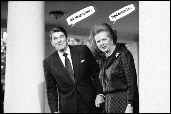 Reagan Thatcher gravy train 600 (4)