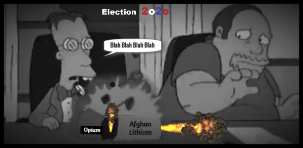Simpsons Election BETTER DARKER 2020 Afghan Opium Lithium sarcasm 600