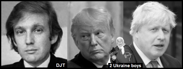 A Trump Faux TRump-et and a Johnson 2 Ukraine boys and mother v600