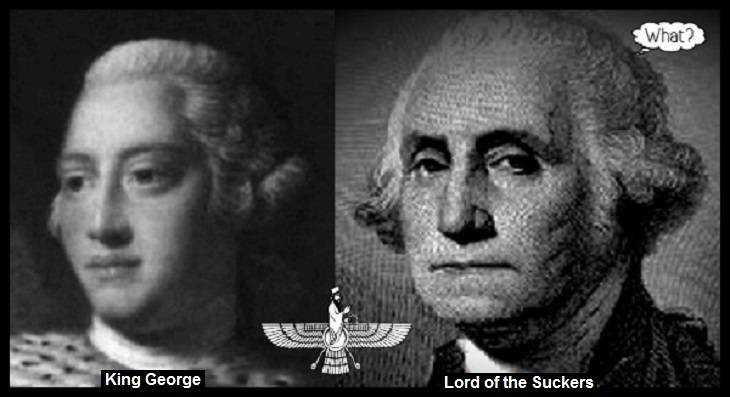 King-george-and-washington-lord of the suckers _ Ahura-mazda-what-LOWER QUALITY