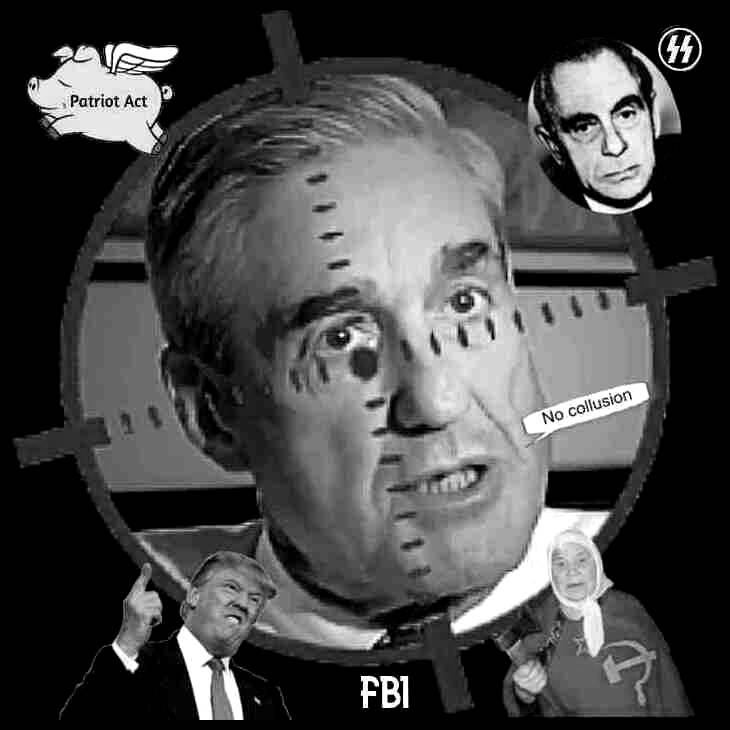 mueller-trump-russian-lady-no-collusion-patriot-act-fascist-fbi-pig BW