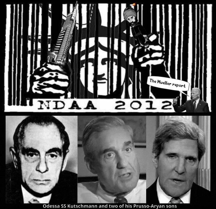 ndaa-tyranny Biden Mueller report skyscraper Islam Odessa SS Kutschmann Mueller fake Kerry 730