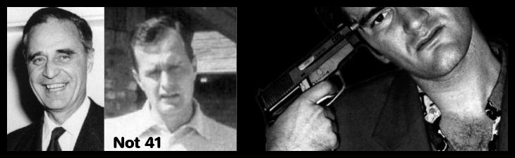 Prescott Bush and Bush #02 plus Tarantino 730 NOT 41