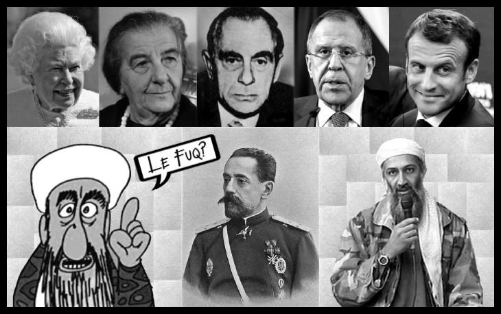 AAA LE FUQ Osama Prince Leonid Queen Kutschmann Golda Meir Lavrov etc 730