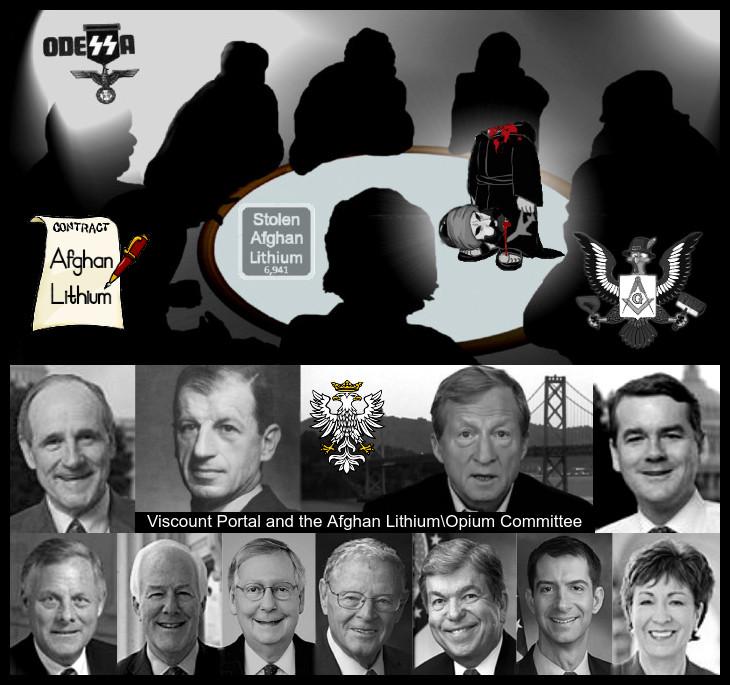 Vicount POrtal Odessa Senate AFGHAN LITHIUM OPIUUM colluding Masonic conspirators 730 BORDER10
